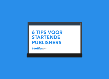 Publisher worden in de affiliate marketing? 6 tips voor jou